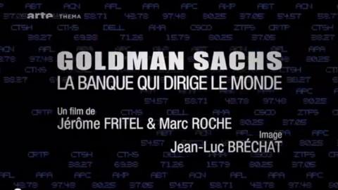 Goldman Sachs – La banque qui dirige le monde (2012)