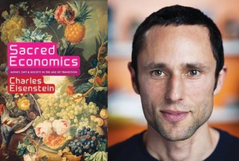 Sacred économics – Charles Eisenstein [VOSTFR]