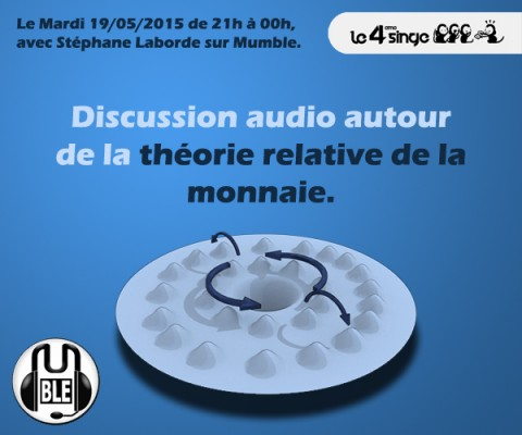 Discussion audio autour de la théorie relative de la monnaie