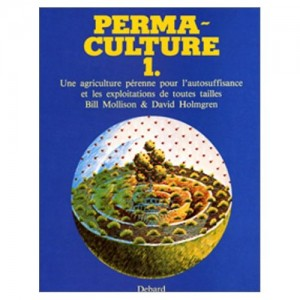 La bible de la permaculture en pdf for Permaculture en pratique