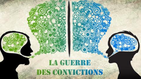 La guerre des convictions