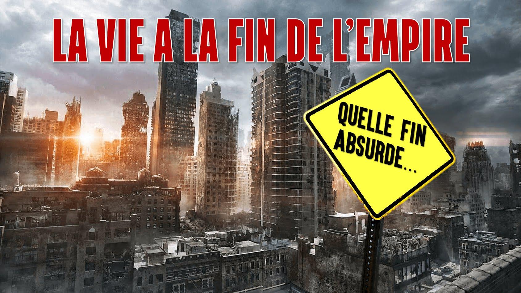 Quelle fin absurde! – La vie à la fin de l'empire (2010 – VOSTFR)