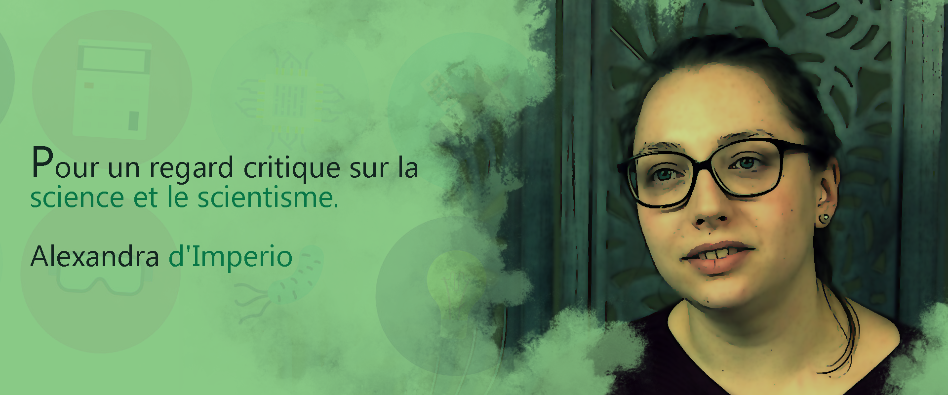 Pour un regard critique sur la science et le scientisme – Alexandra d'Imperio